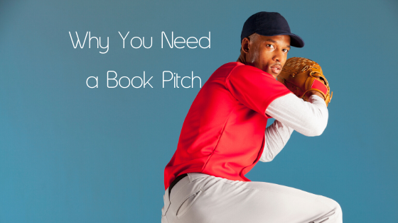 Why You Need a Book Pitch